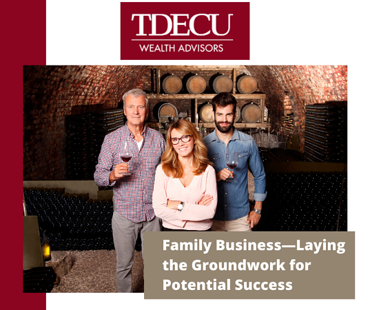 TDECU- Family Business—Laying the Groundwork for Potential Success