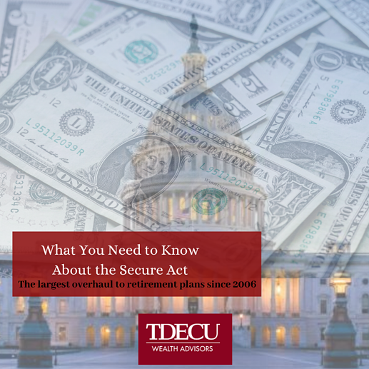 TDECU- What You Need to Know About the Secure Act