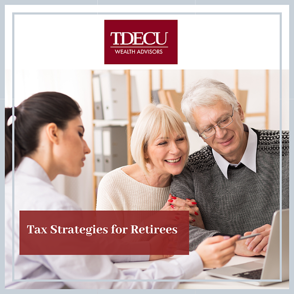 TDECU-Tax Strategies for Retirees